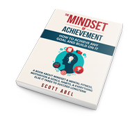 The Mindset of Achievement