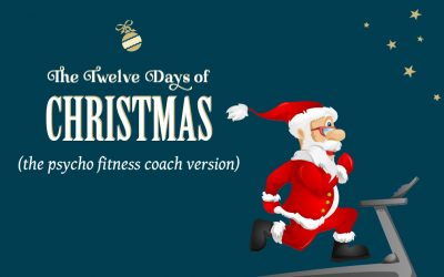 The Twelve Days of Christmas: Naughty, Obsessed, Psychotic Fitness Coach Version