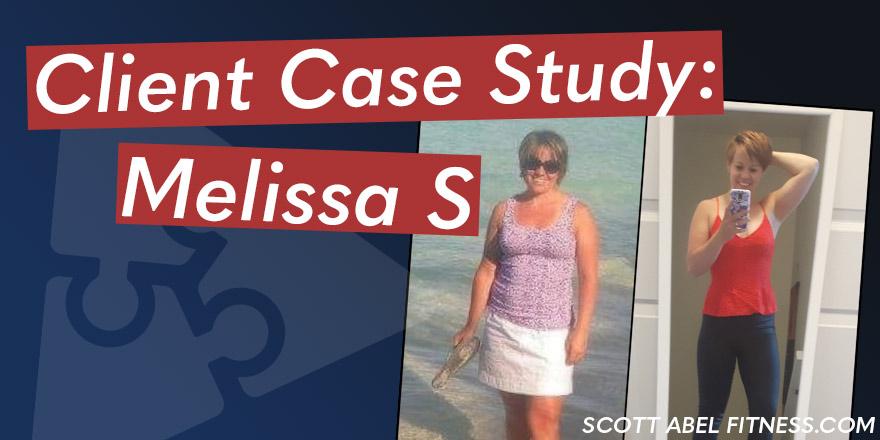 Client Case Study: Melissa S